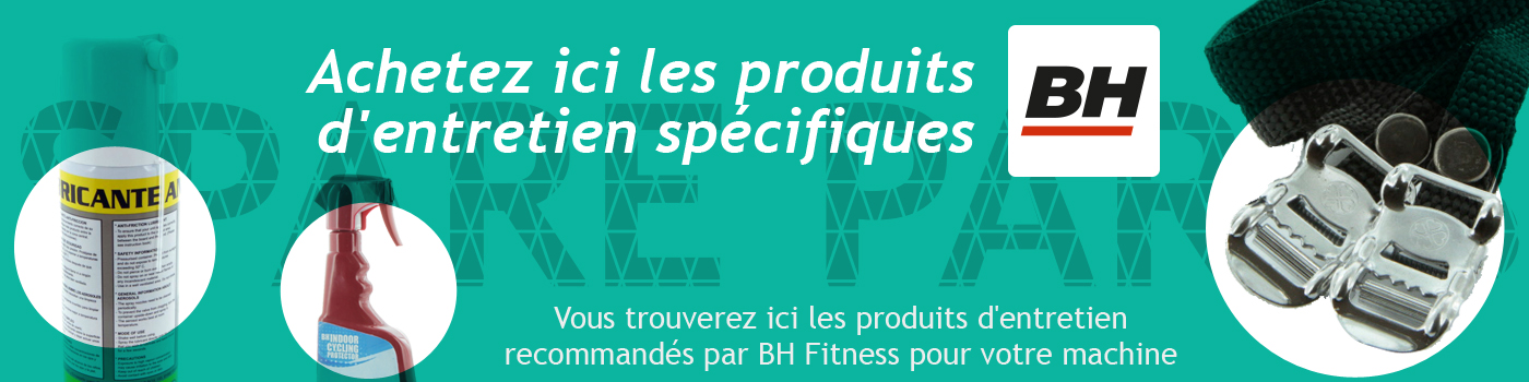 BH FITNESS Entretien